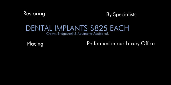 Dental Implants $825 Each!